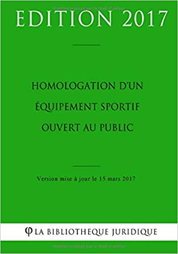 Homologation D Un Equipement Sportif Ouvert Au Public