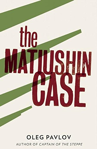 Read Online The Matiushin Case PDF