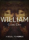 William: A Sequel to Merrick