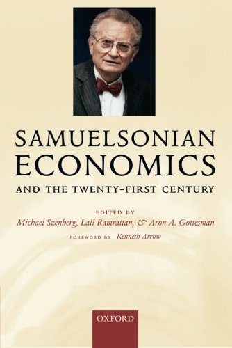 Samuelsonian Economics and the Twenty-First Century by Oxford University Press