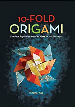 10fold origami fabulous paperfolds you can make in just