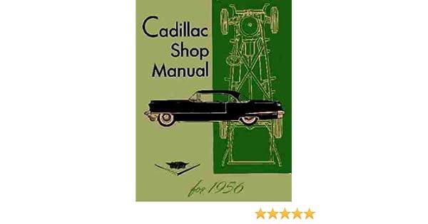 SHOP MANUAL CADILLAC SERVICE REPAIR 1956 BOOK WORKSHOP DEVILLE ELDORADO 75 60 86