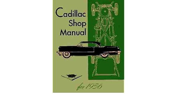 1956 cadillac repair shop manual reprint cadillac amazon books fandeluxe Image collections