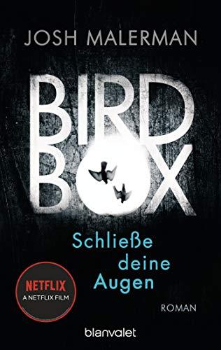 Bird Box - Schließe deine Augen: Roman (German Edition)