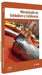 Mecanizado en Soldadura y Calderería