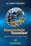 Ekonominin Temelleri: Kavramlar ve Kurumlar