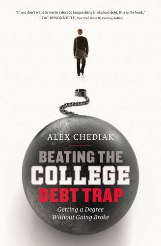 Beating the College Debt Trap: Getting a Degree without Going Broke