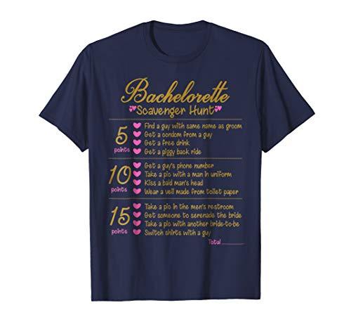 Bachelorette Party Scavenger Hunt Checklist Game T-Shirt]()