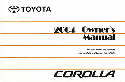 bishko automotive literature 2004 Toyota Corolla Owners Manual User Guide Reference Operator Book Fuses Fluid