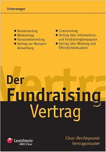 Der Fundraising Vertrag Orac Rechtspraxis Vertragsmuster Amazonde