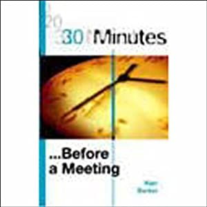 30 Minutes Before a Meeting (Executive Summary) Audiobook