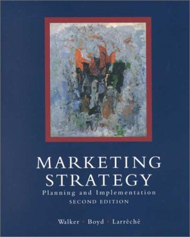 Marketing Strategy: Planning and Implementation (Irwin Series in Marketing, 2nd ed)