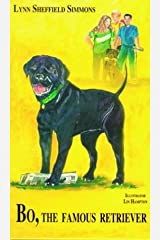 Bo, The Famous Retriever (The Bo Series) Hardcover