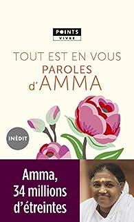 Tout est en vous : Paroles d'Amma par Mata Amritanandamayi