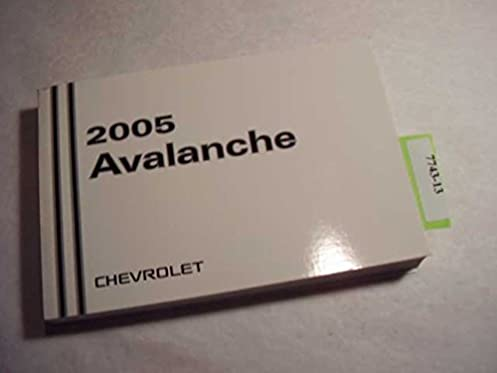 2005 chevy avalanche owners manual sample user manual u2022 rh userguideme today 2005 Chevy Avalanche 2006 Chevy Avalanche