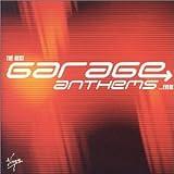 The Best Garage Anthems Ever