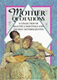 Mother Quotations, , 1850153620