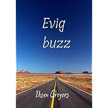 Evig buzz (Norwegian Edition)