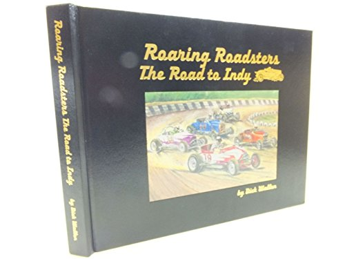 Roaring Roadsters The Road to Indy