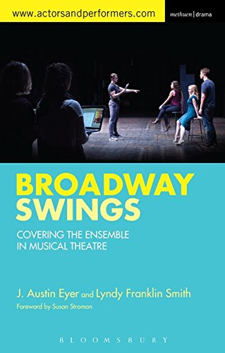 Broadway Swings: Covering the Ensemble in Musical Theatre