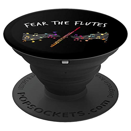 Fear The Flutes Marching Band Gifts Music Flute - PopSockets Grip and Stand for Phones and Tablets