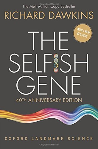 The Selfish Gene: 40th Anniversary Edition (Oxford Landmark Science) ()
