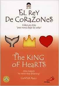 The King of Hearts / El Rey de Corazones (Zeri Fables) (Spanish