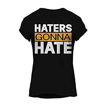 Haters Gonna Hate-Cool Graphic T-Shirt, Premium Cotton by ZEZIGN