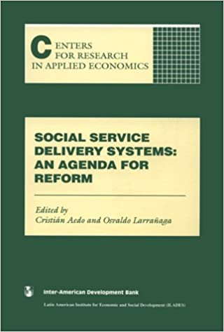 Social Service Delivery Systems: An Agenda for Reform (Inter ...