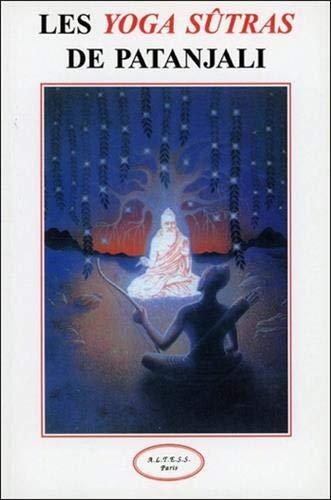 Les yoga sûtras de Patanjali: Patanjali: 9782905219671 ...