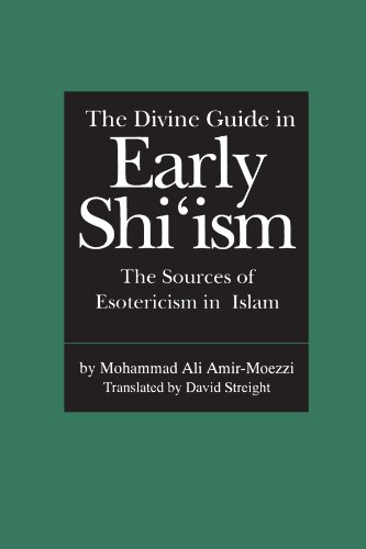 The Divine Guide in Early Shi'ism: The Sources of Esotericism in Islam