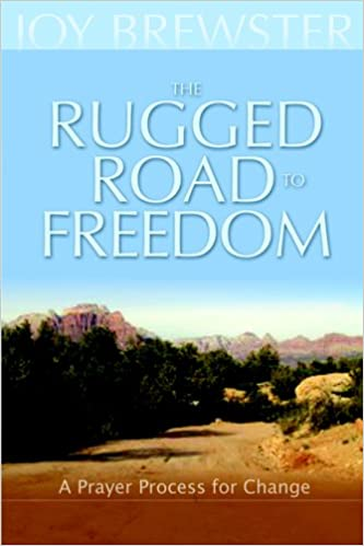Book The Rugged Road to Freedom: A Prayer Process for Change