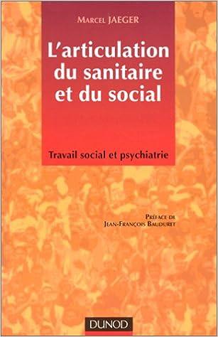 Livres gratuits en ligne L'articulation du sanitaire et du social pdf epub