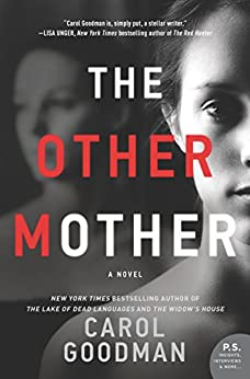 The Other Mother: A Novel by [Goodman, Carol]