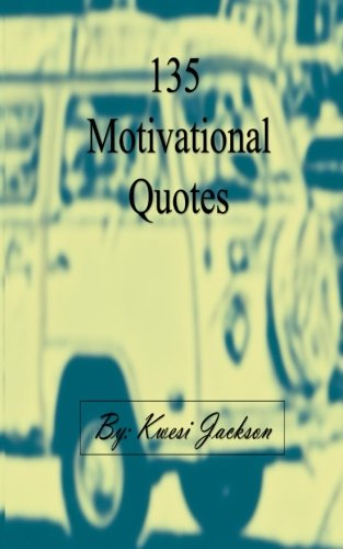 135 Motivational Quotes
