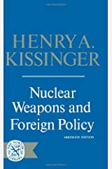 Nuclear Weapons & Foreign Policy Paperback