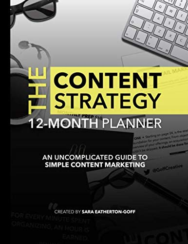 Content Strategy Planner: An Uncomplicated Guide To Simple Content Marketing: Battle the bounce. Retain more visitors with a clear system.