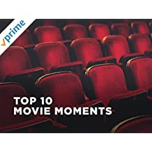 Top 10: Movie Moments