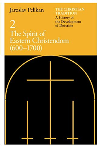 [Book] The Christian Tradition: A History of the Development of Doctrine, Vol. 2: The Spirit of Eastern Chr EPUB
