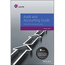 Audit and Accounting Guide: State and Local Governments 2018 (AICPA Audit and Accounting Guide)