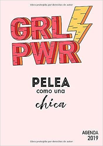 Agenda 2019 GRL PWR - Pelea comouna chica: Agenda anual 2019 ...