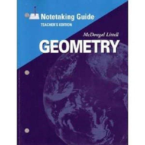 McDougal Littell High Geometry: Notetaking Guide Teacher's Edition