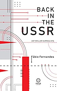 Back in the USSR: Um Thriller Surrealista