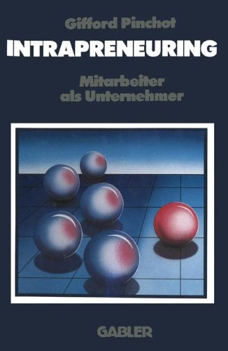 Intrapreneuring Taschenbuch – 1. Januar 1988 Gifford Pinchot Springer 3322944697 Wirtschaft