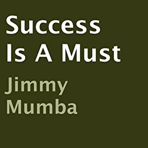 Success Is a Must Audiobook