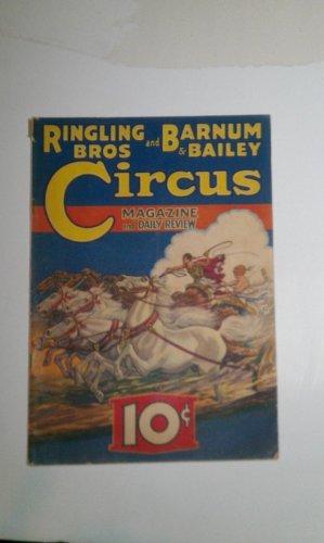 Ringling Bros & Barnum Bailey Circus Magazine and Daily (Barnum & Bailey Circus Magazine)