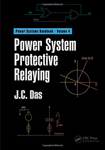 Power System Protective Relaying (Power Systems Handbook) (Volume ()