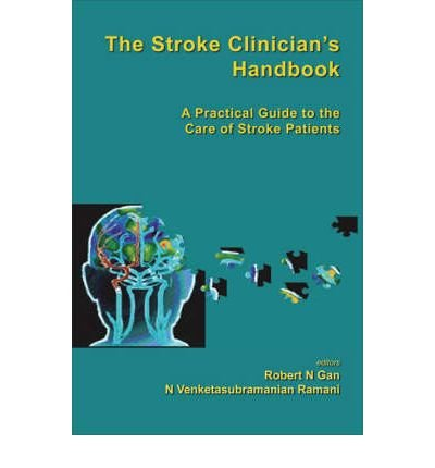 Download The Stroke Clinician's Handbook: A Practical Guide to the Care of Stroke Patients(Hardback) - 2008 Edition ebook