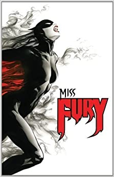Book Miss Fury Volume 1 by Herbert, Jackson (2013)