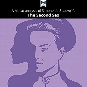 A Macat Analysis of Simone de Beauvoir's The Second Sex Audiobook